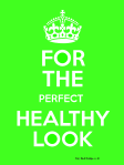 for the perfect healthy look